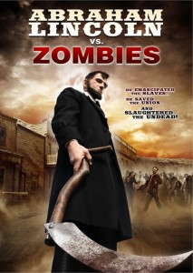 Abe Lincoln vs Zombies poster